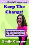 Financial Planning Book - Keep The Change by Emily Cressey